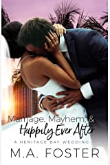 Marriage, Mayhem & Happily Ever After (Heritage Bay Series Book 4) Kindle Edition
