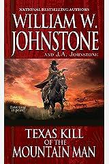 Texas Kill of the Mountain Man Kindle Edition