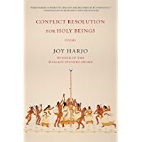 Conflict Resolution for Holy Beings: Poems (English Edition)