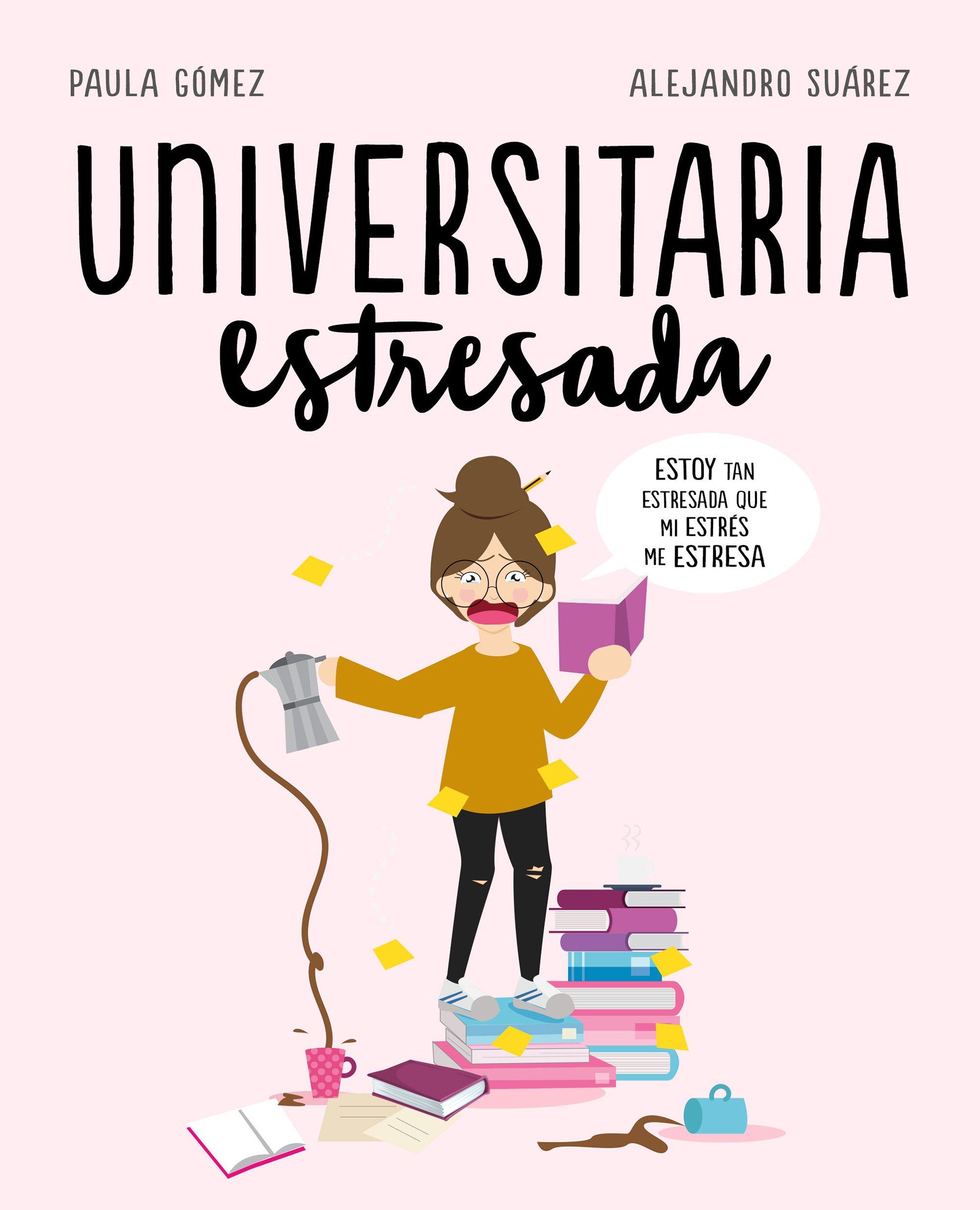 Universitaria estresada (Random Cómics) Tapa dura – 20 sep 2018 8417247122 Graphic novels