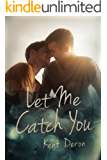 Let Me Catch You