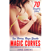 Magic Curves - 70 Book Bundle - Explicit Forbidden and Filthy Taboo Hot Sex Stories: Sharing, First Time, Group…