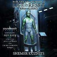 Life Reset: Human Resource: New Era Online, Book 4