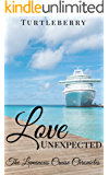 Love Unexpected (The Luminous Cruise Chronicles Book 5)