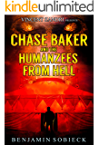 Chase Baker & the Humanzees from Hell (A Chase Baker Thriller Book 8)