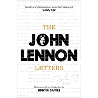 The John Lennon Letters: Edited and with an Introduction by Hunter Davies