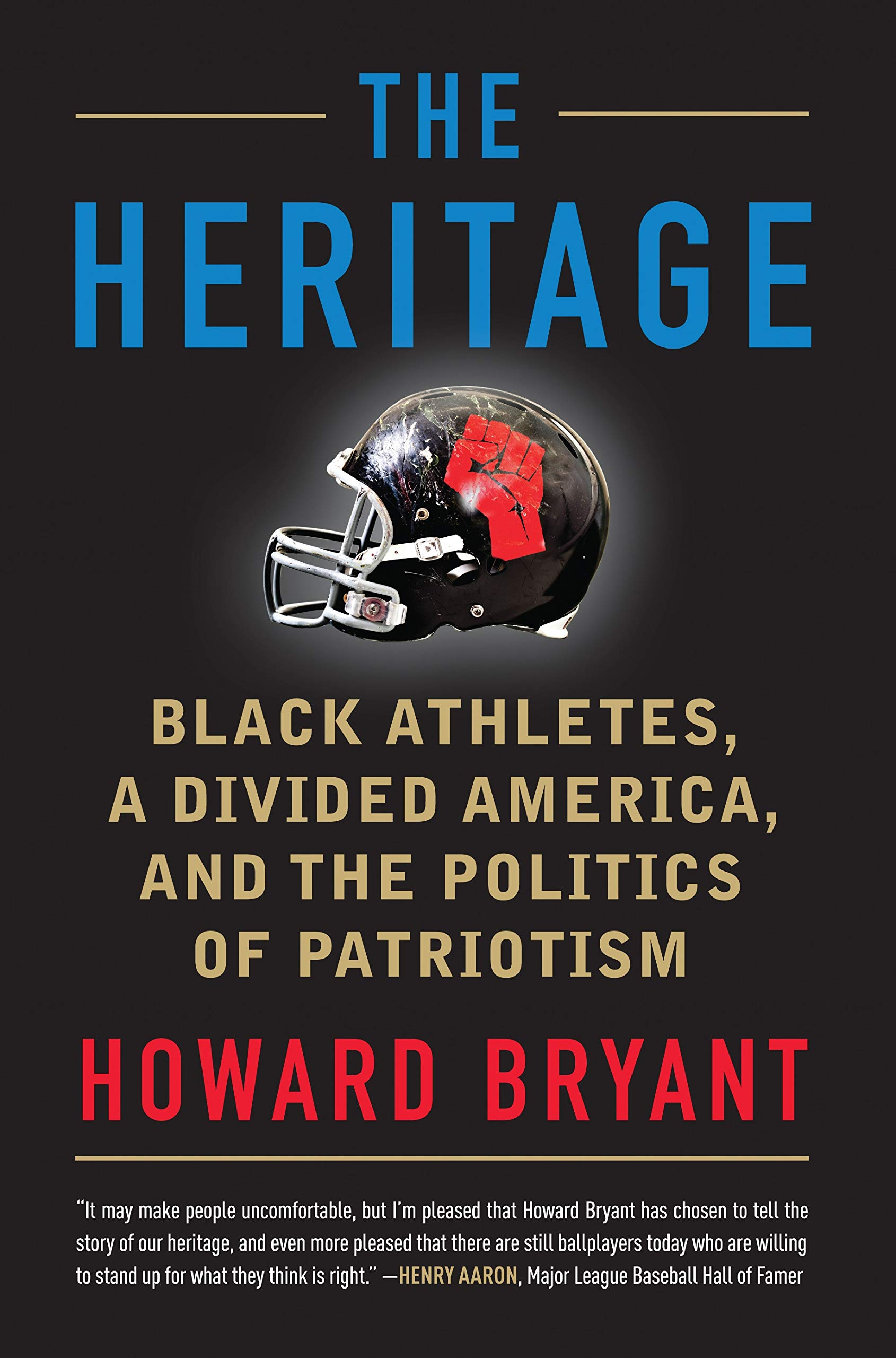 2492768b The Heritage: Black Athletes, a Divided America, and the Politics of ...