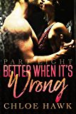 Better When It's Wrong (Part Eight) (English Edition)