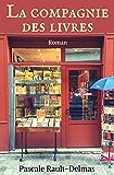La Compagnie des Livres (French Edition)