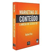 Marketing de Conteúdo. A Moeda do Século XXI