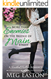 More than Enemies on the Bridge of Main Street (A Nestled Hollow Romance Book 5)