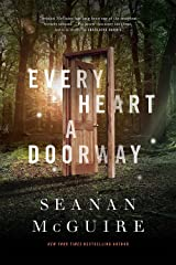 Every Heart a Doorway (Wayward Children) Hardcover