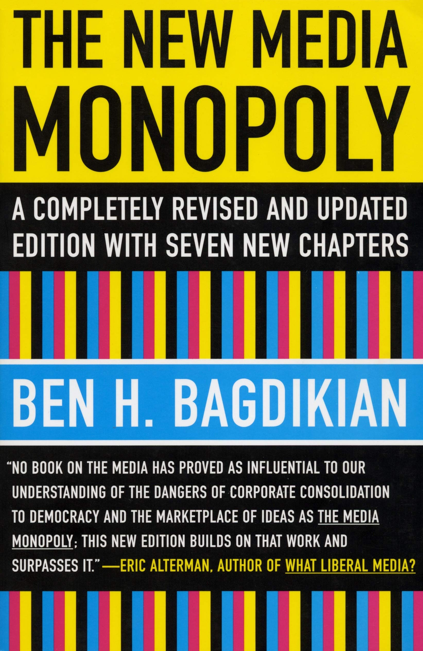 The New Media Monopoly: A Completely Revised and Updated Edition with Seven New Chapters: Amazon.es: Bagdikian, Ben H.: Libros en idiomas extranjeros