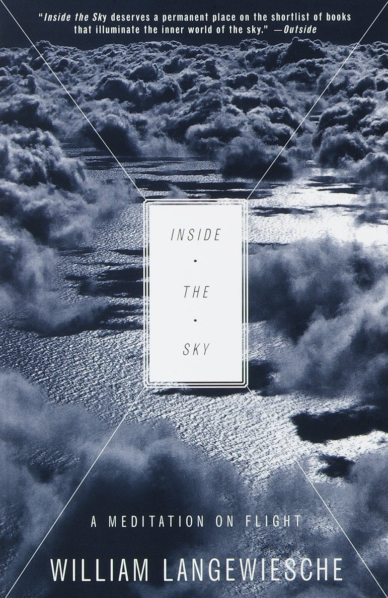Inside the Sky: A Meditation on Flight (Vintage Departures)