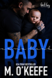 Baby, Come Back: A Bad Boy Secret Baby Romance (The Debt Book 2)