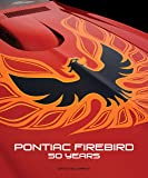 Pontiac Firebird: 50 Years