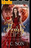 Hearts Eclipsed: A Beautiful Nightmare Companion Novel