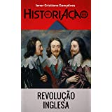Revolução Inglesa: Século XVII