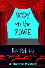 Body on the Stage (Theatre Mysteries Book 2) Kindle Edition