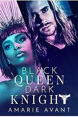 Black Queen, Dark Knight: A Bad Boy Romance Kindle Edition