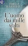 L'uomo dai mille volti (eLit)