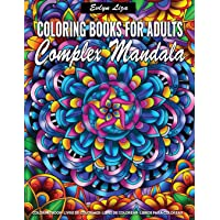 Image for Complex Mandala Coloring Books for Adults: Relaxing Coloring Books for Adults Featuring Complex Mandala Coloring for Stress Relief and Relaxation