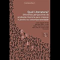 Qual literatura? Diferentes perspectivas da produção literária para crianças e jovens na contemporaneidade