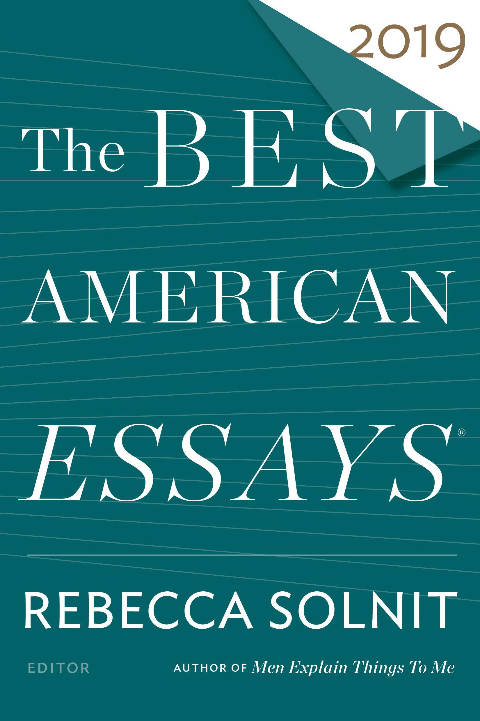 The Best American Essays 2019 The Best American Essays 2019 (The Best American Series