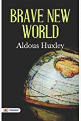 Brave New World: Aldous Huxley's Most Popular Classic Novel (English Edition) eBook Kindle
