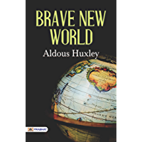 Brave New World: Aldous Huxley's Most Popular Classic Novel (English Edition)