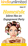 Homestyle: Jolene Has an Engagement Party (Homestyle  Book 7)