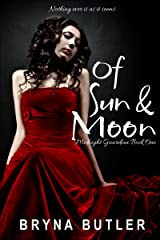 Of Sun & Moon (Midnight Guardian Series Book 1) Kindle Edition