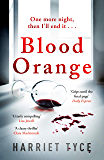 Blood Orange: The perfect gripping thriller for your summer reading