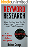 Keyword Research: How To Find And Profit From Low Competition Long Tail Keywords + 33 Profitable Niches Analysed