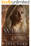 West (History Interrupted Book 1) (English Edition)
