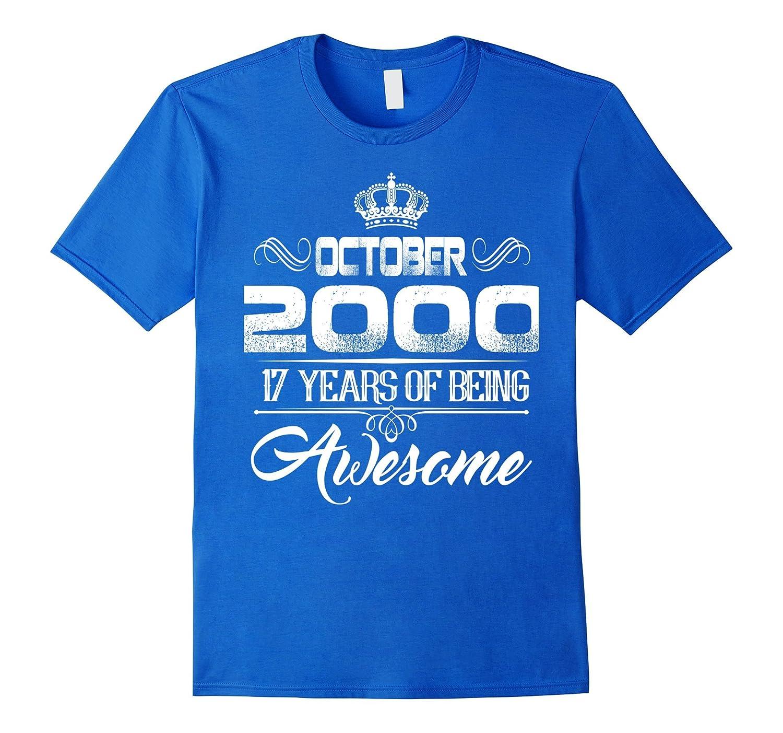 October 2000 17th Birthday Gift Idea 17 Yrs Old Bday T Shirt BN