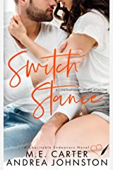 Switch Stance: A Romantic Comedy (Charitable Endeavors Book 1) Kindle Edition