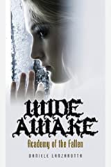 Wide Awake (Academy of the Fallen Book 1) Kindle Edition
