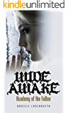 Wide Awake (Academy of the Fallen Book 1)
