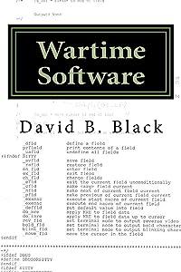 Wartime Software: Building Software when Speed Matters (Building Better Software Better Book 3)