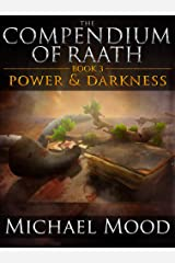 Power and Darkness (The Compendium of Raath, Book 3) Kindle Edition