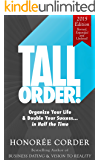 Tall Order!: Organize Your Life and Double Your Success in Half the Time