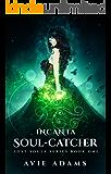 Incanta - Soul-Catcher: Dark Gothic Fantasy Romance (Lost Souls Book 1)