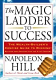 The Magic Ladder to Success: The Wealth-Builder's