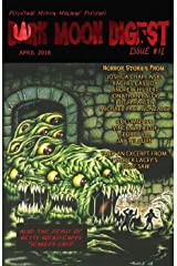 Dark Moon Digest Issue #31 Kindle Edition