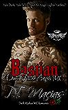 Bastian: Dark Fallen Angels MC: He's Dark, He's Fallen, And An Angel Lights His Soul! (Dark Alphas MC Romance) (NorCal Chapter Book 1)