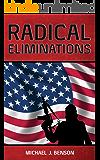 RADICAL ELIMINATIONS