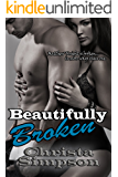 Beautifully Broken (The Destiny Series Book 2)