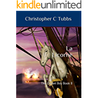 la Licorne: The Dorset Boy book 8