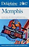 Memphis - The Delaplaine 2017 Long Weekend Guide